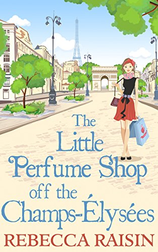 The Little Perfume Shop Off The Champs-Élysées (English Edition)