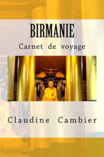 Birmanie (Carnet de voyage t. 4)