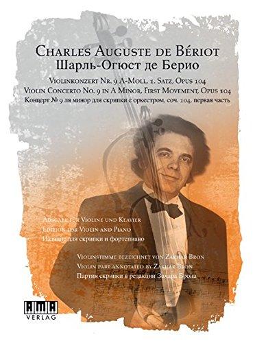 Violinkonzert Nr. 9 A-Moll, 1. Satz, opus 104: Ausgabe für Violine und Klavier. Inkl. DVD
