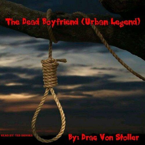 The Dead Boyfriend (Urban Legend) cover art