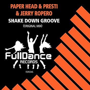 Shake Down Groove