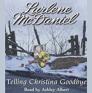 Telling Christina Goodbye cover art