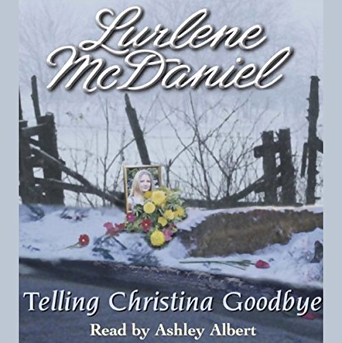 Telling Christina Goodbye audiobook cover art