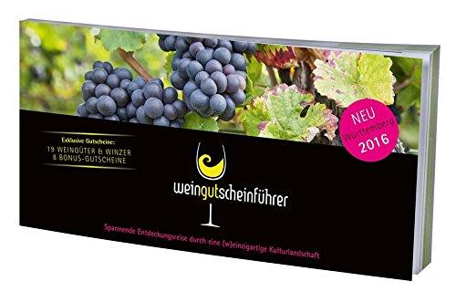 Wein-Gutschein-Führer: Württemberg 2016