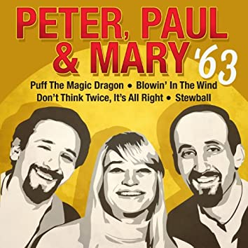 Peter, Paul & Mary '63