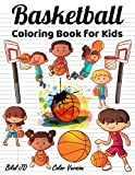 Basketball Coloring Book for Kids: Olympic Coloring Book for Classroom Ages 4-8: Hi School Basketball Coloring Book