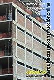 Mamposterías. Subsistema constructivo de cerramiento vertical (Cátedras Arquitectura y Construcción online. Serie Construcciones nº 17)