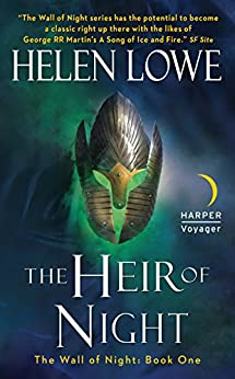 The Heir of Night: The Wall of Night Book One (Wall of Night series 1) by [Helen Lowe]