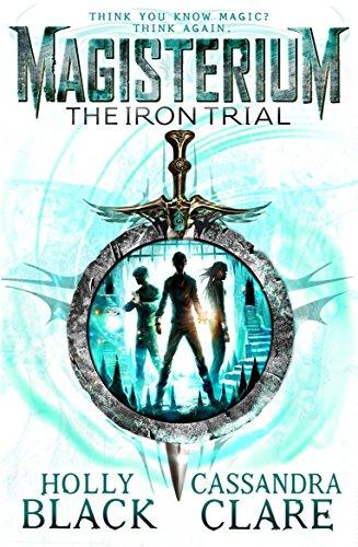 Magisterium: The Iron Trial (Magisterium Series Book 1) (English Edition)