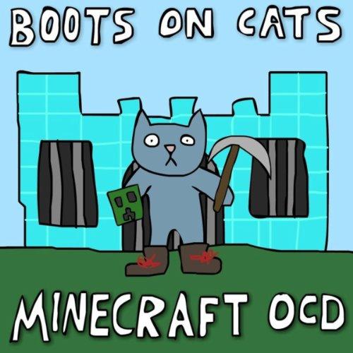Minecraft OCD [Explicit]