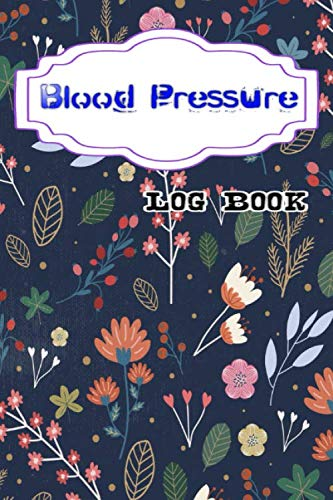 Blood Pressure Chart: Blood Pressure Daily Journal Record At Home 108 Page Size 6 X 9 INCH Matte Cover Design Cream Paper Sheet ~ Pulse - Blood # Year Very Fast Print.