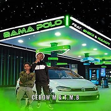 Bama Polo (feat. Bhekii & Nampi)