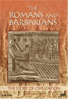 Story of Civilization: Romans & Barbarians [DVD] [Import]