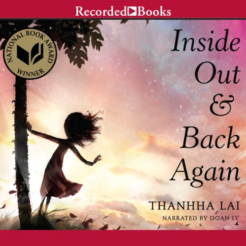 Amazon.com: Inside Out and Back Again (Audible Audio Edition): Thanhha Lai,  Doan Ly, Recorded Books: Books