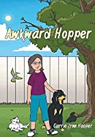 Awkward Hopper