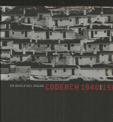 Coderch 1940-1964  en busca del hogar