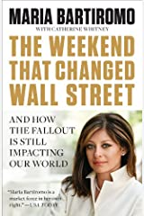 The Weekend That Changed Wall Street: And How the Fallout Is Still Impacting Our World Kindle Edition