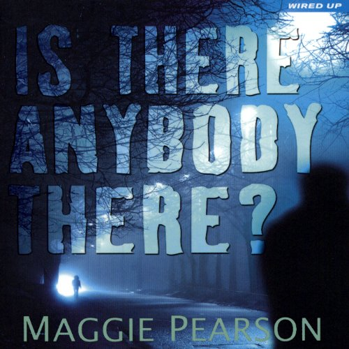 Is There Anybody There? cover art