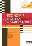 L'économie aux concours des grandes écoles - Analyse économique et historique des sociétés contemporaines (5ème édition)