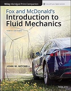 Fox and McDonald's Fluid Mechanics, 10e Abridged Bound Print Companion with Wiley E-Text Reg Card Set