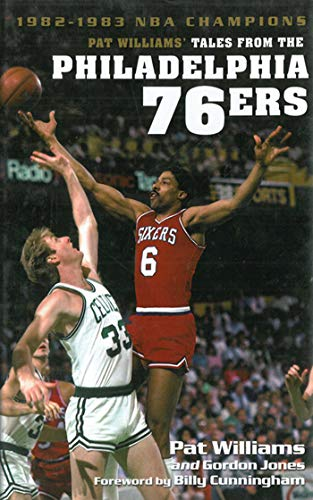 Pat Williams' Tales from the Philadelphia 76ers: 1982-1983 NBA Champions (English Edition)