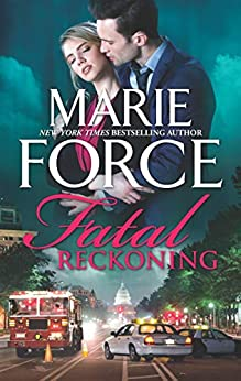 Fatal Reckoning (The Fatal Series) by [Marie Force]