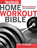 The Men's Health Home Workout Bible: Over 400 Exercises No Gym Required (English Edition)