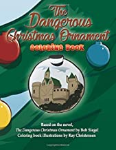 The Dangerous Christmas Ornament Coloring book