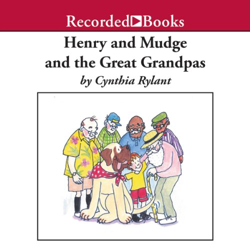 Henry and Mudge and the Great Grandpas  audiobook cover art
