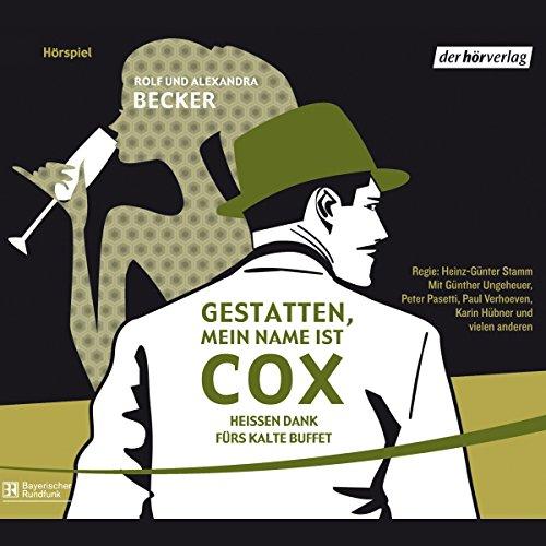 Heißen Dank fürs kalte Büffet (Gestatten, mein Name ist Cox) audiobook cover art