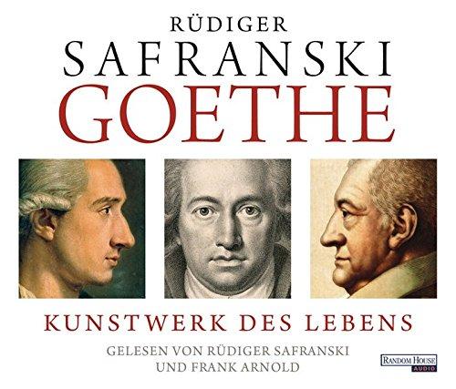 Goethe. Kunstwerk des Lebens