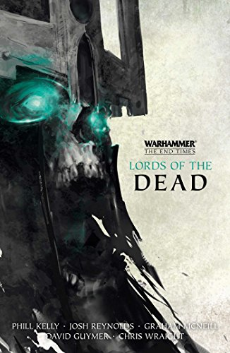 Lords of the Dead: The Return of Nagash / The Fall of Altdorf (Volume 1) (Warhammer: The End Times, Band 1)