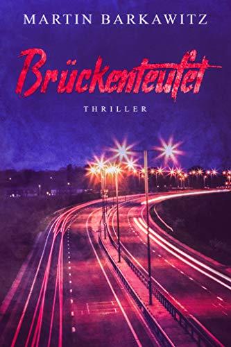 Brückenteufel: Thriller