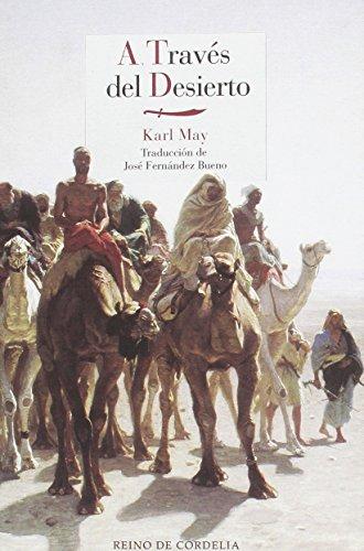 A través del desierto (Literatura de Cordelia)