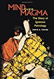 Mind Over Magma: The Story of Igneous Petrology