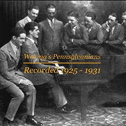 Fred Waring's Pennsylvanians CDN004 by Fred Waring's Pennsylvanians (2014-07-01)