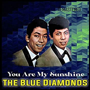 You Are My Sunshine (Remastered)