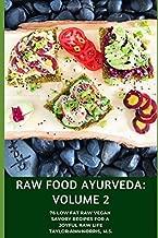 Raw Food Ayurveda: Volume 2