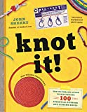 Knot It!: The Ultimate Guide to...