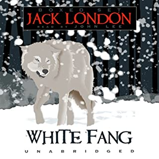 White Fang                   By:                                                                                                                                 Jack London                               Narrated by:                                                                                                                                 John Lee                      Length: 7 hrs and 49 mins     3,751 ratings     Overall 4.5