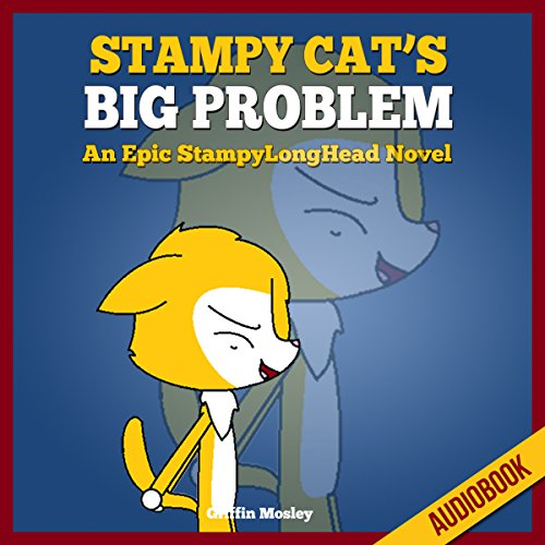 Stampy Cat's Big Problem audiobook cover art