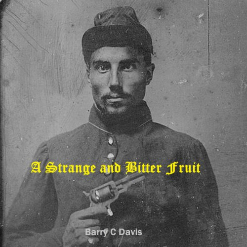A Strange and Bitter Fruit audiobook cover art