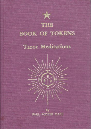 Book of Tokens-Tarot Meditations by Paul Case (1989-07-30)