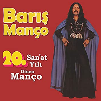 20. San'at Yılı Disco Manço