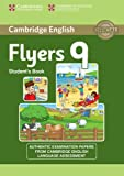 Cambridge English Young Learners 9 Flyers Student's Book: Authentic Examination Papers from Cambridge English Language Assessment: Vol. 9