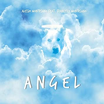 Angel (feat. Francesco Montesano)