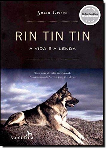 Rin Tin Tin: A Vida e A Lenda (Em Portugues do Brasil)