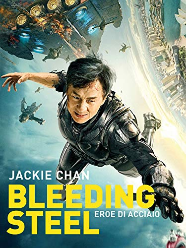 Bleeding Steel - Eroe di Acciaio