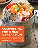 Composting for a New Generation: Latest Techniques...