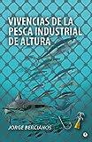 Vivencias de la pesca industrial de altura
